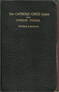 The Catholic Girl's Guide and Sunday Missal