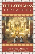 the traditional catholic latin mass explained