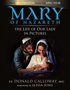 mary of nazareth, catholic media, catholic, media, books, dvd, movies, films, ignatius press,